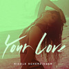 Nicole Scherzinger - Your Love (Instrumental Remake)