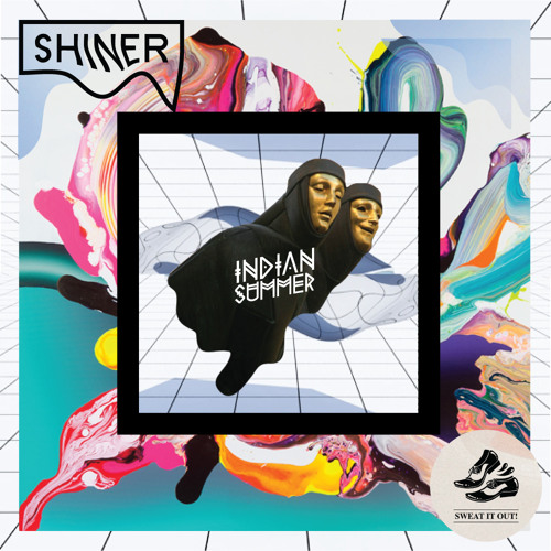Indian Summer - Shiner feat. Ginger and the Ghost