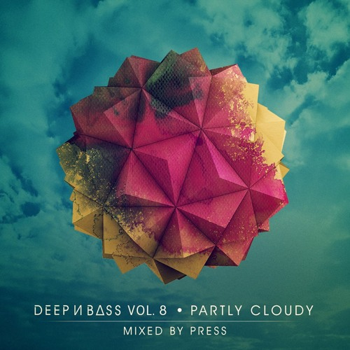 DEEP N BASS Mix Series Vol 8: Partly Cloudy - Mixed by Press
