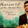 Karam Maangta Hoon By Junaid Mughal