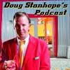 The Doug Stanhope Podcast: Alaska Stories pt.1
