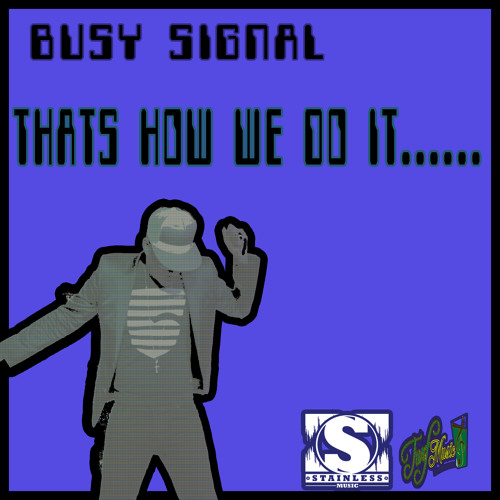 Busy Signal - That's How We Do It [Stainless Music / Turf Music 2014]