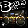 BOOM BOX RIDDIM MIX DAYON'AY 2