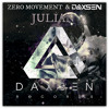 Julian - Zero Movement & Daxsen (Instrumental) [DAXSEN RECORDS]