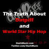 The Truth About Datpiff and World Star Hip Hop