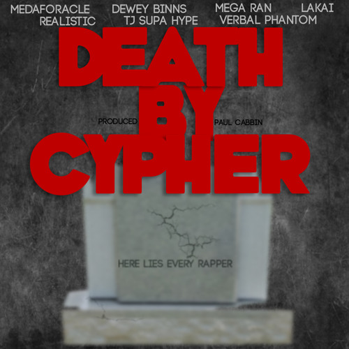 Death By Cypher (prod. by Paul Cabbin)