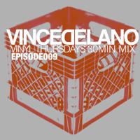 VINCE DELANO II VINYL THURSDAYS II 30 MIN MIX II 009