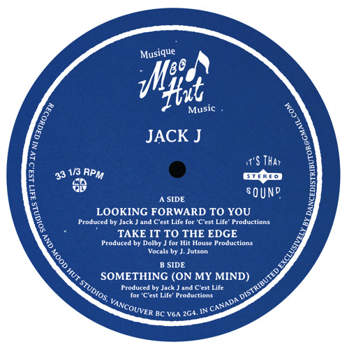 MH007 - Jack J: Looking Forward to You / Take It to the Edge / Something (On My Mind)
