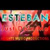 Just Doin Me- Esteban