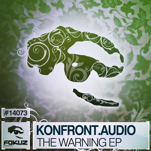 Konfront.Audio : The Warning (Fokuz Recordings)