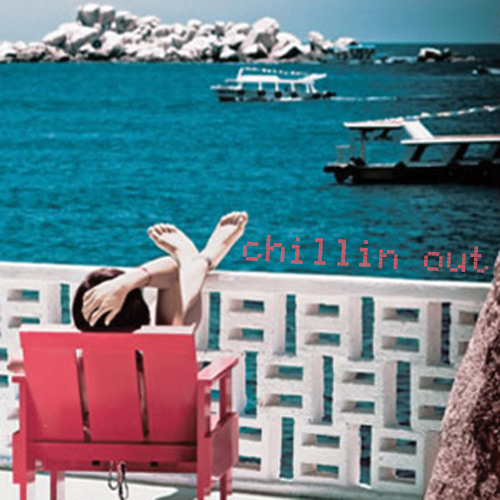 Chillin Out (Poolside Edit)