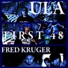 First 48 Feat. Fred Kruger