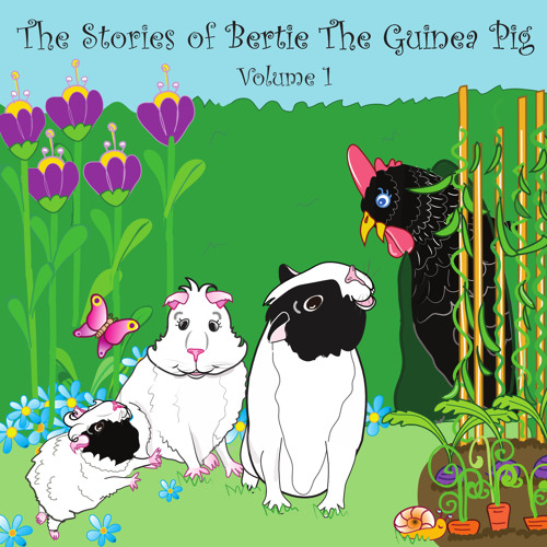 Bertie and the Big Squeak: The Stories of Bertie the Guinea Pig Vol 1 - Track 1