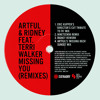 Download Artful & Ridney ft. Terri Walker - Missing You (Eric Kupper's 'Director's Cut Tribute To FK' Mix) Mp3