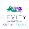 HELENA - Levity feat. Shawnee Taylor (Kepik Remix) OUT NOW