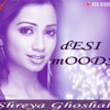 Shreya Ghoshal - Piya Meethi Lage