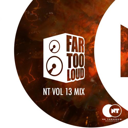 NT Vol 13 Mix - Far Too Loud