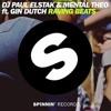 DJ Paul Elstak & Mental Theo ft. Gin Dutch - Raving Beats