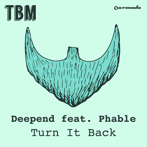 Deepend feat. Phable - Turn It Back (Original Mix)