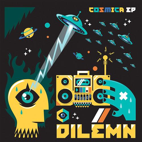"""Dilemn """"Cosmica"""" *192kbps full preview*"""