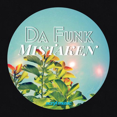 Da Funk-Mistaken