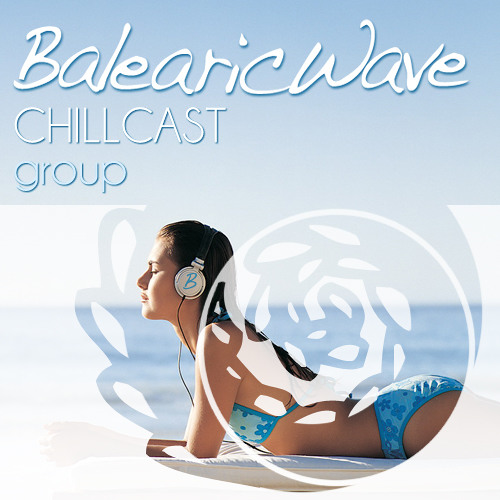 Balearicwave: The Chillcast Group