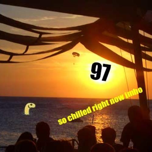 97: Post Euphoric Chill 2: A Sequel