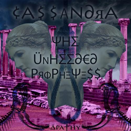 Κασσάνδρα - †ℌ℮ Üηℌεℯḓεḓ ℙяø℘нℯ†εṧṧ