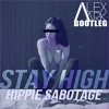 Tove Lo Ft. Hippie Sabotage - Stay High (Alex Aark Bootleg) *FREE DOWNLOAD*
