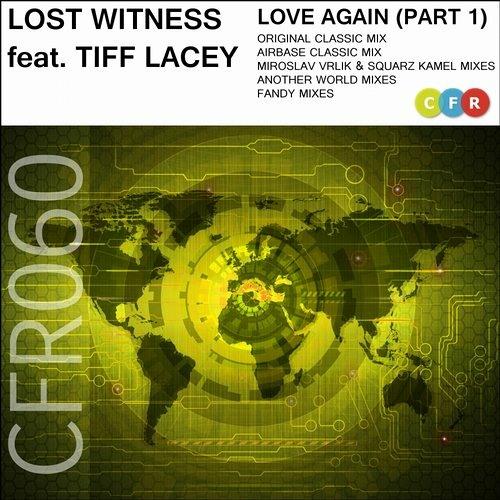 Lost Witness & Tiff Lacey - Love Again (Miroslav Vrlik & Squarz Kamel 2014 Remix)