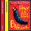 Harry the Poisonous Centipede's Big Adventure, By Lynne Reid Banks, Read by Lynne Reid Banks