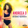 Andreea D - Rompedon (Extended Mix)
