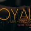 Royals / Vem Morar Comigo - VFF
