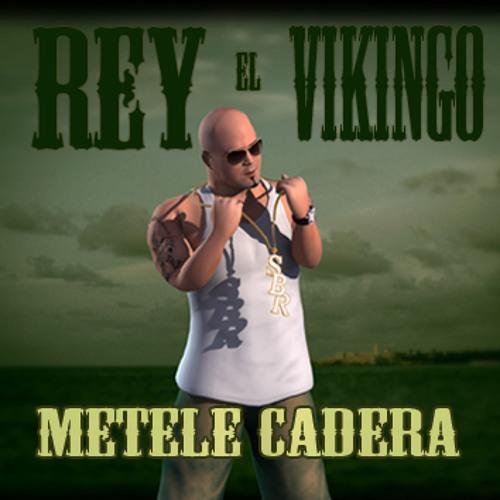 METELE CADERA (REY EL VIKINGO FEAT EL NINO)