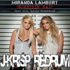 @MirandaLambert @CarrieUnderwood - Somethin' Bad ((J-Krisp Redrum))