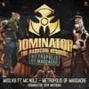 Miss K8 ft. MC Nolz - Metropolis Of Massacre (Dominator Anthem 2014)