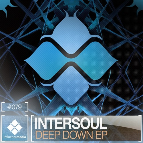Intersoul - Hold Your Breath - Out Now on Influenza media