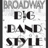 County Players Theatre - Broadway Big Band Style MIX - Jul 14