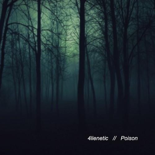 4lienetic - Poison