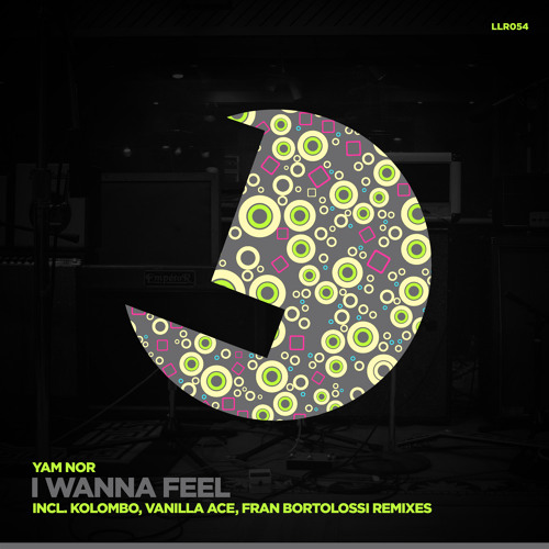 Yam Nor - I Wanna Feel - Kolombo Rmx - Loulou Records