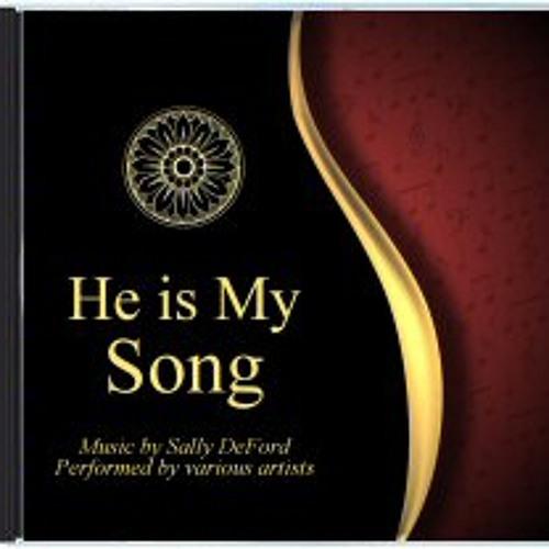 He is My Song (Album)