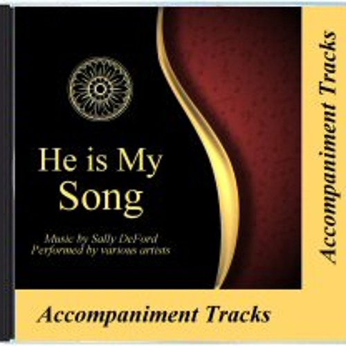 He is my Song-Accompaniment Tracks (Album)