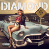 Diamond - Like A Stripper Feat. Keri Hilson