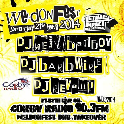Neil Badboy, Barbwire, Revamp, ft Beth - Weldonfest 2014 takeover on Corby Radio 96.3fm 16/06/2014