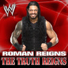 Roman Reigns - The Truth Reigns
