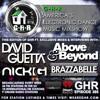 GHR - Ghetto House Radio - David Guetta + Above & Beyond + Brazzabelle & More - Show 385