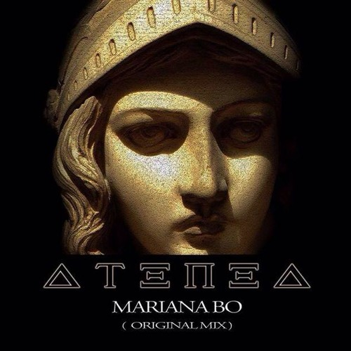 Mariana BO - ATENEA (Original Mix)