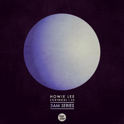 Howie Lee - Everywhere I Go