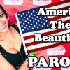 America The Beautiful Parody