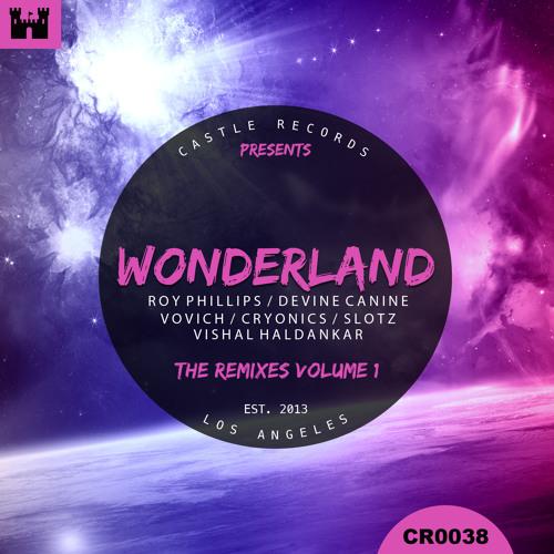 Roy Phillips - Wonderland (Vishal Haldankar Remix) [Castle Records]